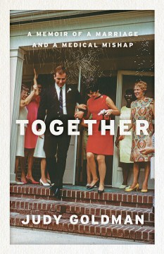 Product Together: A Memoir of a Marriage and a Medical Mishap