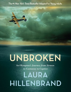 Product Unbroken: An Olympian's Journey from Airman to Castaway to Captive