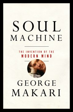 Product Soul Machine: The Invention of the Modern Mind