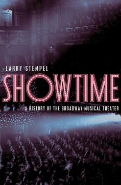 Product Showtime: A History of the Broadway Musical Theater