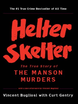 Product Helter Skelter: The True Story of the Manson Murders