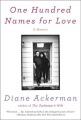 Product One Hundred Names for Love: A Stroke, a Marriage, and the Language of Healing: a Memoir