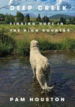 Product Deep Creek: Finding Hope in the High Country
