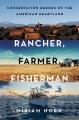 Product Rancher, Farmer, Fisherman