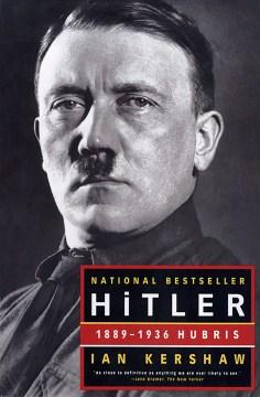 Product Hitler: 1889-1936 Hubris