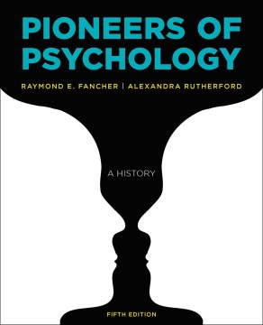 Product Pioneers of Psychology: A History