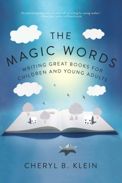 Product The Magic Words: Writing Great Books for Children and Young Adults