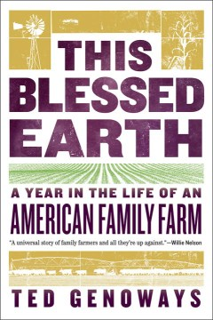 Product This Blessed Earth: A Year in the Life of an American Family Farm