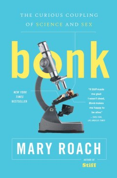 Product Bonk: The Curious Coupling of Science and Sex