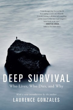 Product Deep Survival: Who Lives, Who Dies, and Why: True Stories of Miraculous Endurance and Sudden Death