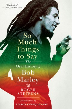 Product So Much Things to Say: The Oral History of Bob Marley
