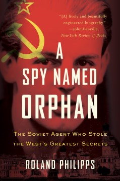 Product A Spy Named Orphan: The Enigma of Donald Maclean