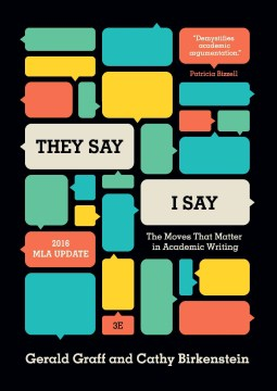 Product They Say / I Say: The Moves That Matter in Academic Writing: 2016 Mla Update
