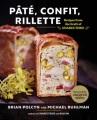 Product Pâté, Confit, Rillette: Recipes from the Craft of Charcuterie
