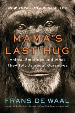 Product Mama's Last Hug: Animal Emotions and What They Tell Us about Ourselves