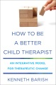 Product How to Be a Better Child Therapist