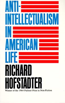 Product Anti-Intellectualism in American Life