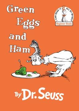 Green Eggs and Ham Dr. Seuss
