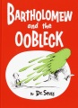 Product Bartholomew and the Oobleck