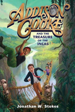 Product Addison Cooke and the Treasure of the Incas