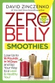 Product Zero Belly Smoothies: Lose Up to 16 Pounds in 14 Days and Sip Your Way to a Lean & Healthy You!