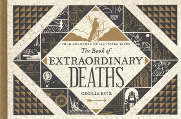Product The Book of Extraordinary Deaths: True Accounts of Ill-Fated Lives