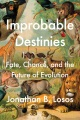 Product Improbable Destinies