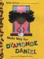 Product Make Way for Dyamonde Daniel