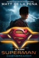 Product Superman: Dawnbreaker
