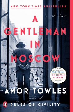 Product A Gentleman in Moscow: A Novel