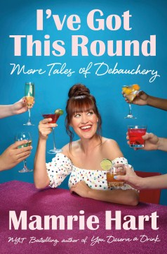 Product I've Got This Round: More Tales of Debauchery