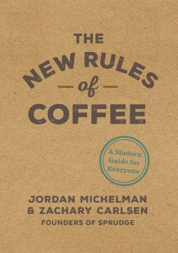 Product The New Rules of Coffee: A Modern Guide for Everyone