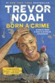Product Born a Crime: Stories from a South African Childhood