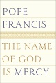 Product The Name of God Is Mercy: A Conversation With Andrea Tornielli