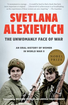 Product The Unwomanly Face of War: An Oral History of Women in World War II