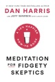 Product Meditation for Fidgety Skeptics