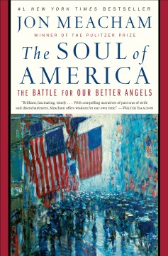 Product The Soul of America: The Battle for Our Better Angels