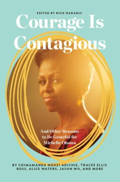 Product Courage Is Contagious: And Other Reasons to Be Grateful for Michelle Obama