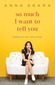 Product So Much I Want to Tell You: Letters to My Little Sister