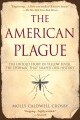 Product The American Plague