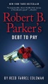 Product Robert B. Parker's Debt to Pay