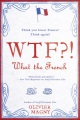 Product Wtf?! What the French
