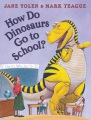 Product How Do Dinosaurs Go to School?