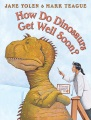 Product How Do Dinosaurs Get Well Soon?