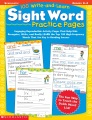 Product 100 Write-And-Learn Sight Word Practice Pages: Engaging Reproductible Activity Pages That Help Kids Recognize, Write, and Really Learn the Top 100 High-Frequency Words That Are Key to Reading succe