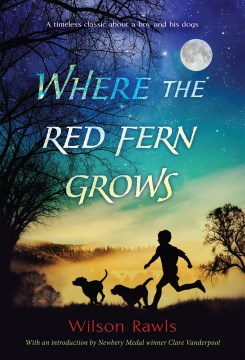 Product Where the Red Fern Grows: The Story of Two Dogs and a Boy