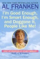 Product I'm Good Enough, I'm Smart Enough, and Doggone It, People Like Me!