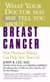 Product What Your Doctor May Not Tell You About Breast Can