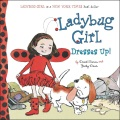 Product Ladybug Girl Dresses Up!