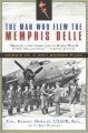 Product The Man Who Flew the Memphis Belle: Memoir of a WWII Bomber Pilot